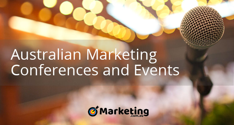 Australian Marketing Conferences and Events – April 2018